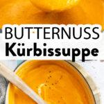 Butternuss Kürbissuppe Pin 1